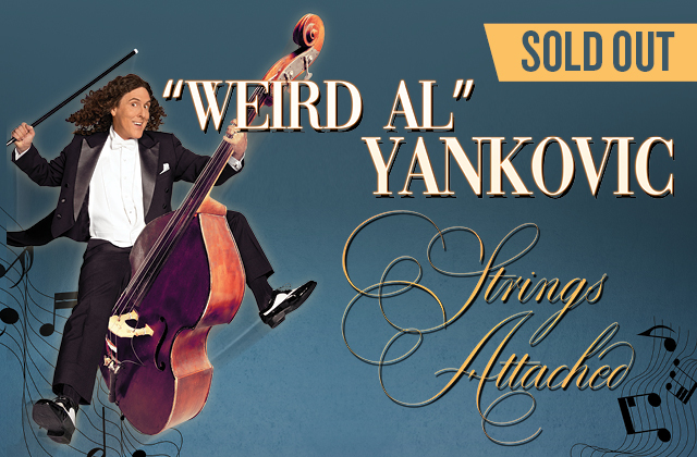"""Weird Al"" Yankovic: Strings Attached - A Rock and Comedy Experience - SOLD OUT!"