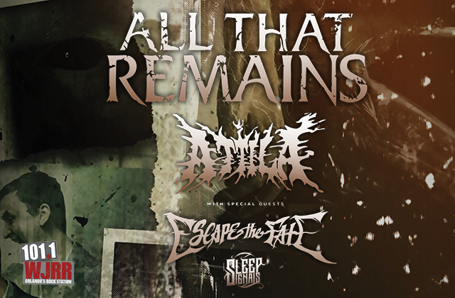 HRL, 101.1 WJRR Presents All That Remains with special guests Escape The Fate & Sleep Signals