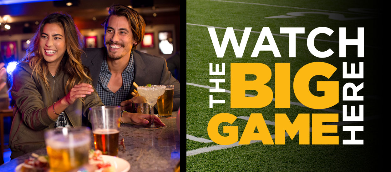 Watch the Big Game on February 4!