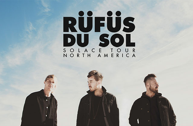 AEG Live & FM 101.9 Present RÜFÜS DU SOL